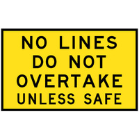 No Lines Do Not Overtake Unless Safe