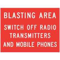 Blasting Area Switch Off Radio Transmitters And Mobile Phones
