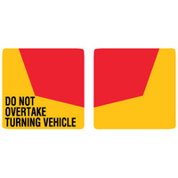 Do Not Overtake Turning Vehicle - 2 piece