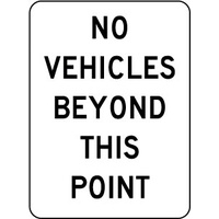 450x300mm - Poly - No Vehicles Beyond This Point