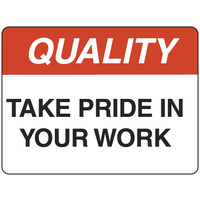 450x300mm - Poly - Quality Take Pride in Your Work