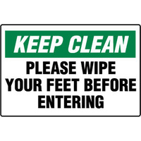 450x300mm - Poly - Keep Clean Please Wipe Your Feet Before Entering