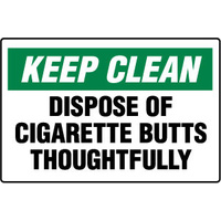 450x300mm - Poly - Keep Clean Dispose of Cigarette Butts Thoughtfully