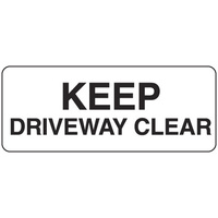 450x200mm - Poly - Keep Driveway Clear