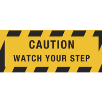 450x180mm - Self Adhesive, Anti-Slip Floor Graphics - Caution Watch Your Step
