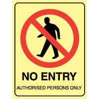 240x180mm - No Entry Authorised Persons Only - Luminous