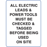 600x450mm - Poly - All Electric Leads and Power Tools Must be Checked and Tagged Before Being Used on Site