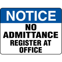600x450mm - Metal - Notice No Admittance Register At Office
