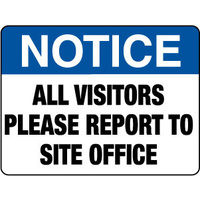 600x450mm - Metal - Notice All Visitors Please Report To Site Office