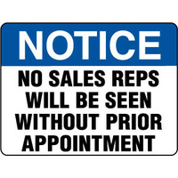 600x450mm - Fluted Board - Notice No Sales Reps Will Be Seen Without Prior Appointment