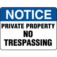 600x450mm - Fluted Board - Notice Private Property No Trespassing