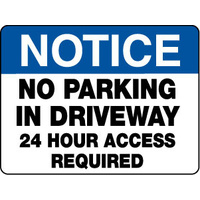 600x450mm - Metal - Notice No Parking In Driveway 24 Hour Access Required