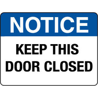 600x450mm - Poly - Notice Keep This Door Closed