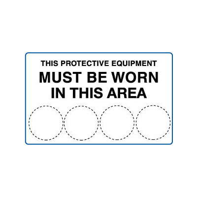 This Protective Equipment Must be Worn in This Area Blank