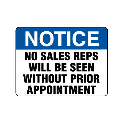 Notice No Sales Reps Will Be Seen Without Prior Appointment