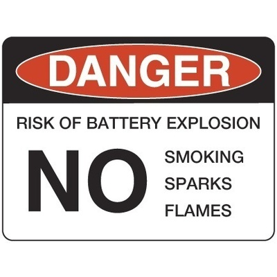 Danger Risk of Battery Explosion No Smoking Sparks Flames
