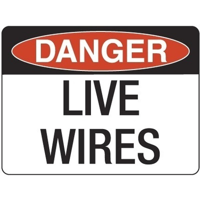 Danger Live Wires