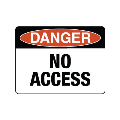Danger No Access
