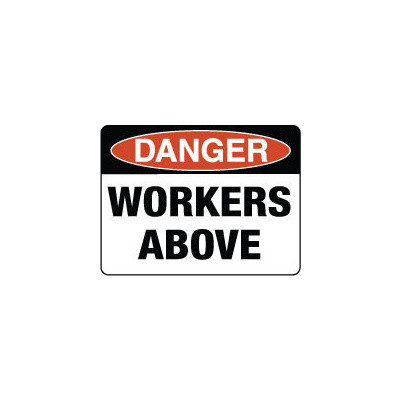 Danger Workers Above