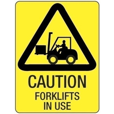 Caution Forklifts in Use