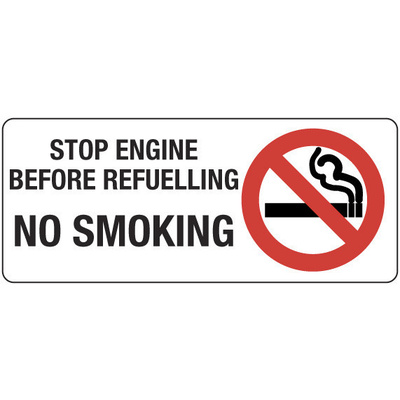 Stop Engine Before Refuelling No Smoking (Landscape)