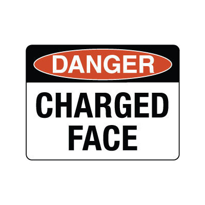 Danger Charged Face