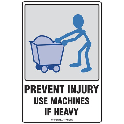 Prevent Injury Use Machines if Heavy