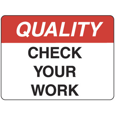 Quality Check Your Work