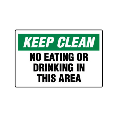 Keep Clean No Eating Or Drinking In This Area