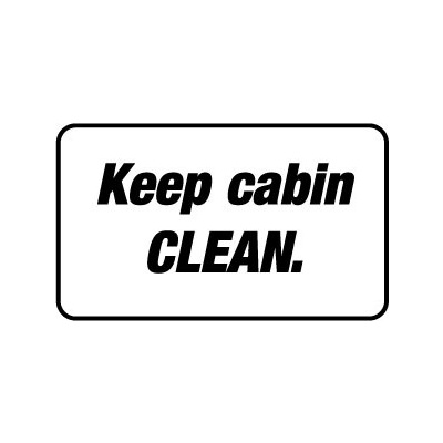 Keep Cabin Clean