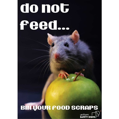 Do Not Feed, Bin Your Food Scraps