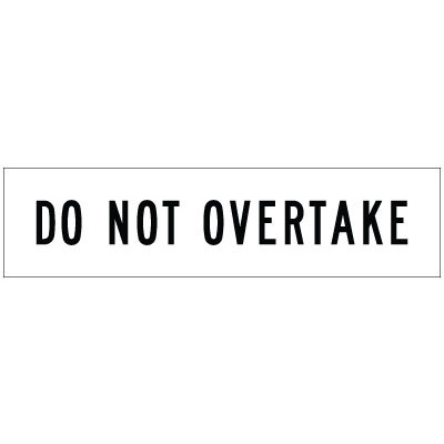 (Black/White) Do Not Overtake