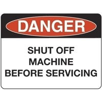 Danger Shut Off Machine Before Servicing