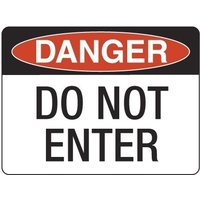 240x180mm - Self Adhesive - Danger Do Not Enter