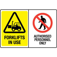 Multi Sign - Forklifts In Use/Authorised Personnel Only