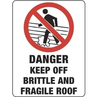 429MP -- 300x225mm - Poly - Danger Keep Off Brittle and Fragile Roof
