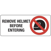 Remove Helmet Before Entering (Landscape)