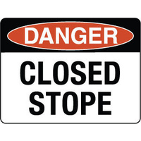 600x450mm - Metal, Class 2 Reflective - Danger Closed Stope