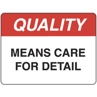 Quality Means Care for Detail