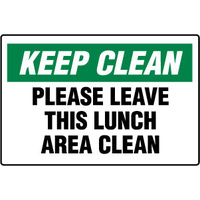 Keep Clean Please Leave this Lunch Area Clean