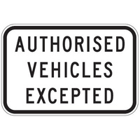 Authorised Vehicles Excepted