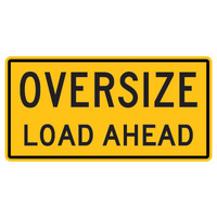 Oversize Load Ahead - Double Sided
