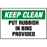450x300mm - Poly - Keep Clean Put Rubbish in Bins Provided