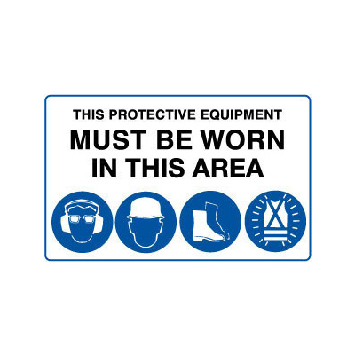 This Protective Equipment Must be Worn in This Area with 4 pictures