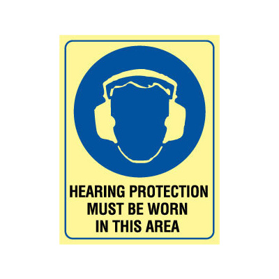 Hearing Protection Must Be Worn In This Area - Luminous