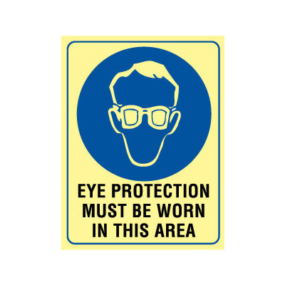 Luminous - Eye Protection Must Be Worn In This Area